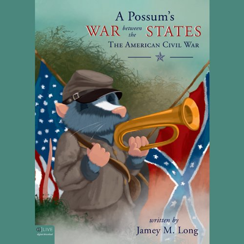 A Possum's War Between the States audiobook cover art