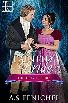 Tainted Bride (Forever Brides Book 1) by [A.S. Fenichel]