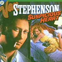 Suspicious Heart by Van Stephenson (1999-09-13)