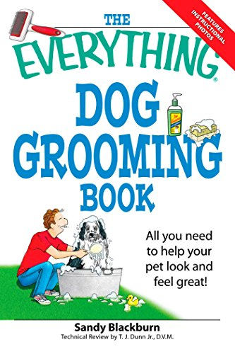 The Everything Dog Grooming Book: All you need to help your pet look and feel great! (Everything)