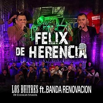 Felix de Herencia (feat. Banda Renovacion)