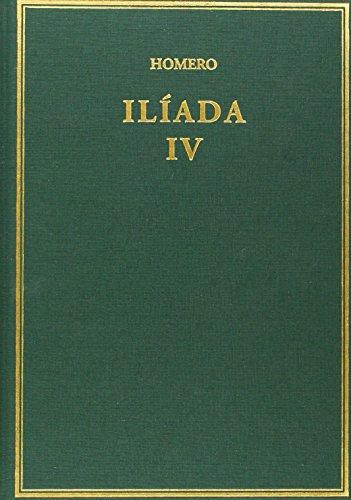 Ilíada: Volumen IV. Cantos [XVIII-XXIV] (Alma Mater)