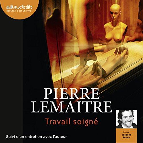 Travail soigné (Camille Verhœven 1) cover art