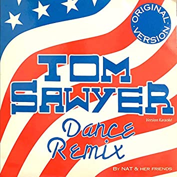 Tom Sawyer (Dance Remix Version Karaoké)