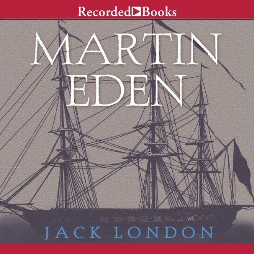 Martin Eden                   De :                                                                                                                                 Jack London                               Lu par :                                                                                                                                 Andrew Garman                      Durée : 14 h et 31 min     3 notations     Global 5,0