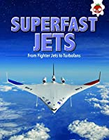 Superfast Jets: Flight