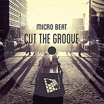 Cut The Groove