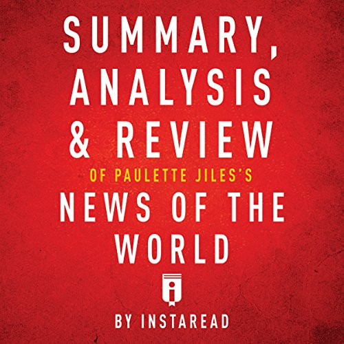 Summary, Analysis & Review of Paulette Jiles's News of the World by Instaread cover art