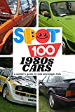 Spot 100 1980s Cars: A Spotter's Guide for kids and bigger kids (4)