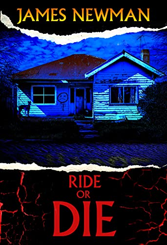 Ride or Die by [James Newman]