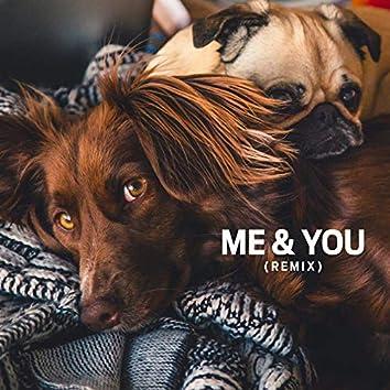 Me & You (Remix)