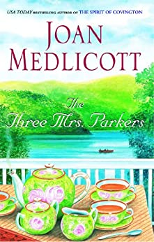 The Three Mrs. Parkers by [Joan Medlicott]