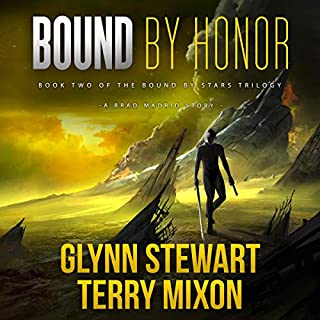 Bound by Honor     Vigilante, Book 4              By:                                                                                                                                 Glynn Stewart,                                                                                        Terry Mixon                               Narrated by:                                                                                                                                 Jeffrey Kafer                      Length: 7 hrs and 7 mins     2 ratings     Overall 3.5