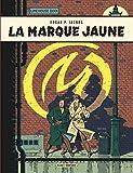 Blake & Mortimer - Tome 6 - La Marque Jaune