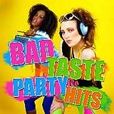 Bad Taste Party Hits