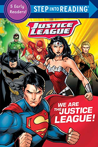 We Are the Justice League! (DC Justice League) (Step into...
