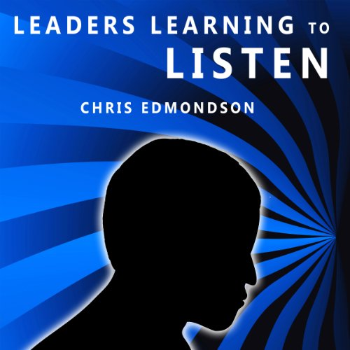 Leaders Learning to Listen audiobook cover art