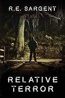 Relative Terror: A Suspense Novel
