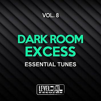 Dark Room Excess, Vol. 8 (Essential Tunes)