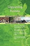Copywriting Business All-Inclusive Self-Assessment - More than 700 Success Criteria, Instant Visual...