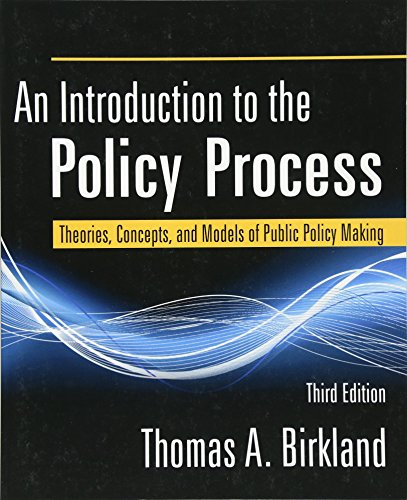 An Introduction to the Policy Process: Theories,...