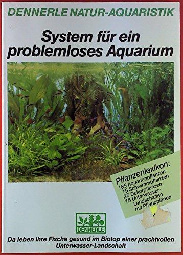 System für ein problemloses Aquarium. Pflanzenlexikon: 185 Aquarienpflanzen / 15 Schwimmpflanzen / 25 Dekorpflanzen / 15 Unterwasserlandschaften mit Pflanzplänen.