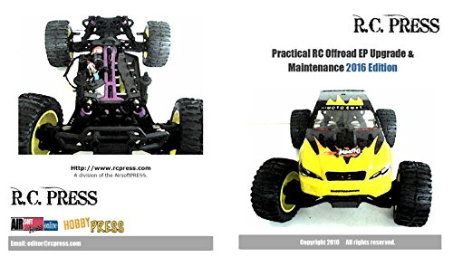 Practical RC Offroad EP Upgrade & Maintenance 2016 Edition: Offroad electric buggies, trucks and truggies