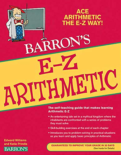 Compare Textbook Prices for E-Z Arithmetic Barron's E-Z Series Fifth Edition ISBN 9780764144660 by Williams, Edward,Prindle, Katie
