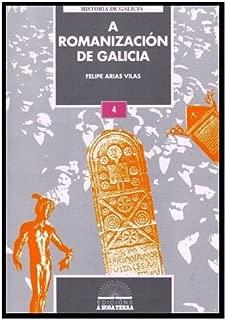 A romanizacion de Galicia (Historia de Galicia)