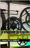 O aparador de sonhos (Portuguese Edition)