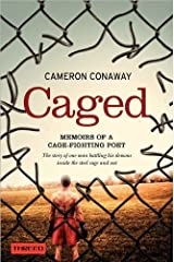 Caged: Memoirs of a Cage-Fighting Poet Kindle Edition