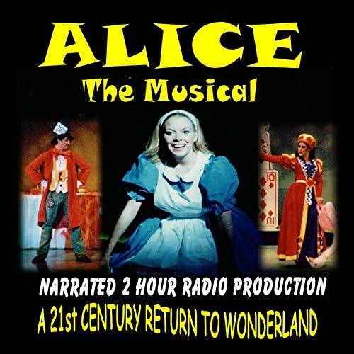 The Alice Radio Cast feat. Stephen Wyatt-Gold, Adam Daye, Lisa Williams, Penny Wyatt-Gld & Rachel Morgan