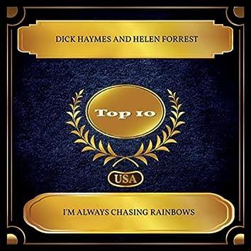I'm Always Chasing Rainbows (Billboard Hot 100 - No. 07)
