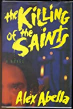 The Killing of the Saints (The Charlie Morell Trilogy Book 1)