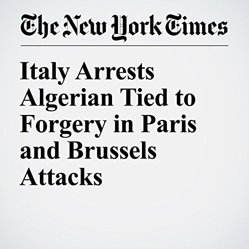 Italy Arrests Algerian Tied to Forgery in Paris and Brussels Attacks cover art