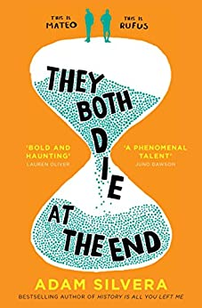 They Both Die at the End by [Adam Silvera]