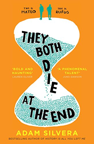 They both die at the end: Adam Silvera: The international No.1 bestseller!