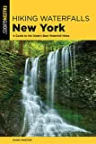 Hiking Waterfalls New York: A Guide To The State s Best Waterfall Hikes