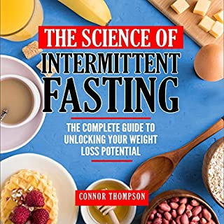 The Science of Intermittent Fasting audiobook cover art