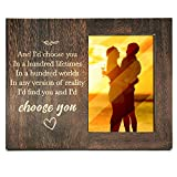 Ku-dayi I'd Find You And I'd Choose You, Couples Anniversary Picture Frame Gift for Him or Her Love Gift for Boyfriend or Girlfriend
