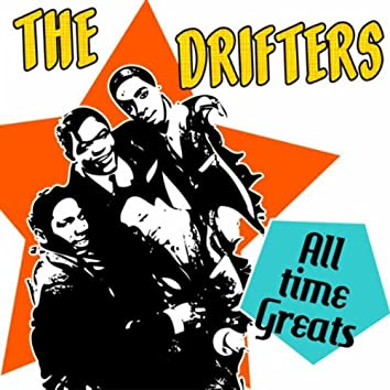 The Drifters - All Time Greats
