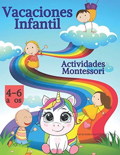 vacaciones santillana 5 años: 4 años, 6 años, Actividades Montessori, Vacaciones infantil: 1 (libro vacaciones 5 años)