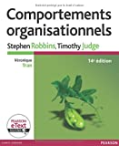 Comportements organisationnels 14e Ed. + eText