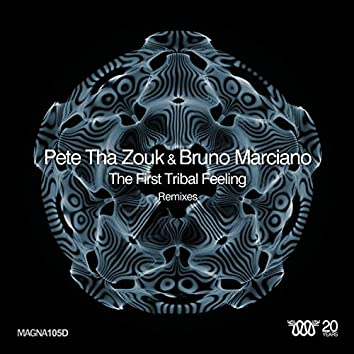The First Tribal Feeling - Remixes