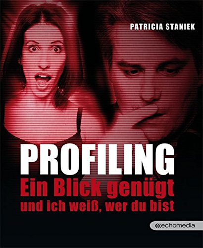 Price comparison product image Profiling: Ein Blick genügt und ich weiß,  wer du bist