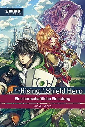 The Rising of the Shield Hero – Light Novel 01: Eine herrschaftliche Einladung