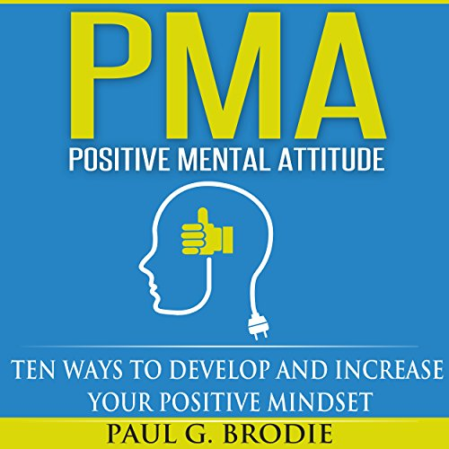 PMA Positive Mental Attitude audiobook cover art
