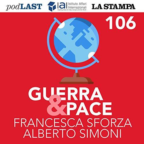 『Coronavirus e Ue: chi controllerà gli italiani? (Guerra & Pace 106)』のカバーアート
