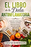 El Libro de la Dieta Antiinflamatoria:...