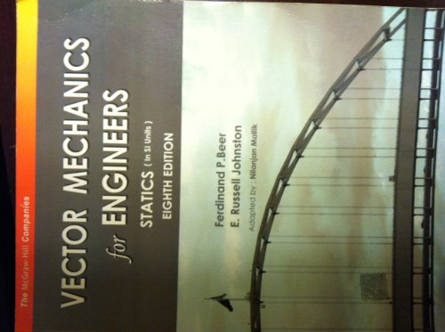 VECTOR MECHANICS FOR ENGINEERS-STATICS-[IN SI UNITS] EIGHTH EDITION